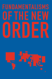 - Fundamentalisms of the New Order
