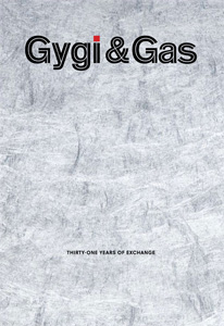 Fabrice Gygi - Gygi & Gas - Thirty-one Years of Exchange