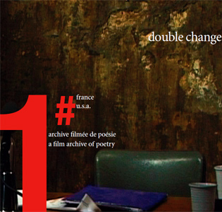 Double Change - Archive filmée de poésie – 2004-2005 (DVD)