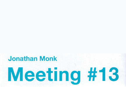 Jonathan Monk - Meeting#13