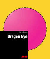 Pierre Denan - Dragon Eye