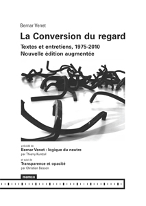 Bernar Venet - La Conversion du regard