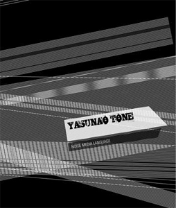 Yasunao Tone - Noise Media Language (+ CD)