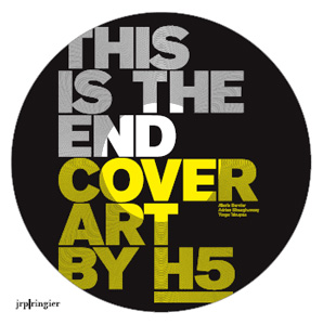 H5 - This is the End - Cover Art by H5 (+ vinyl EP)