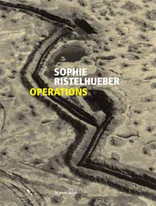 Sophie Ristelhueber - Operations (Luxury Edition)