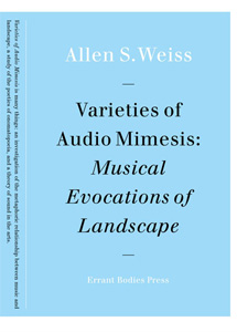 Allen S. Weiss - Varieties of Audio Mimesis