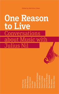 One Reason To Live - Conversations about Music with Julius Nil