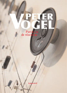Peter Vogel - Partitions de réactions (+ CD)