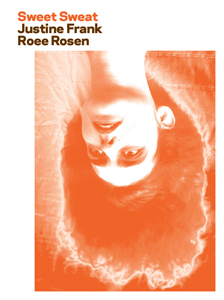 Roee Rosen - Sweet Sweat