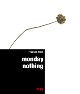 Hugues Reip - Monday nothing