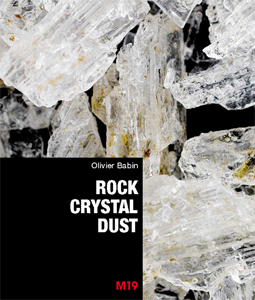 Olivier Babin - Rock Crystal Dust