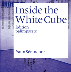 Yann Sérandour - Inside the White Cube