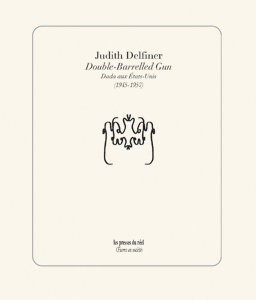 Judith Delfiner - Double-Barrelled Gun