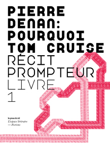Pierre Denan - Pourquoi Tom Cruise
