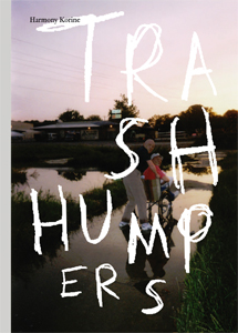 Harmony Korine - The Trash Humpers