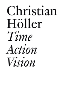 Christian Höller - Time Action Vision