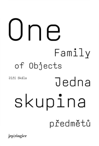 Jiří Skála - One Family of Objects