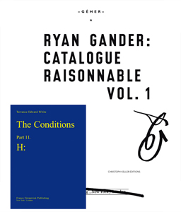 Ryan Gander - Catalogue Raisonnable Vol. 1