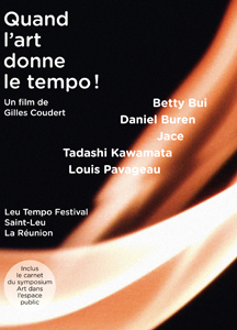 Quand l\'art donne le tempo ! (DVD + book)