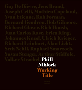 Phill Niblock - Working Title (+ DVD)