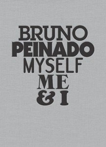 Bruno Peinado - Myself, Me & I