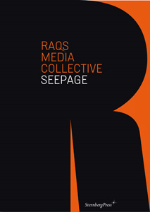 Raqs Media Collective - Seepage