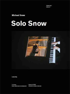 Michael Snow - Solo Snow