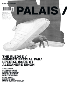 Alexandre Singh - Palais / - The Pledge