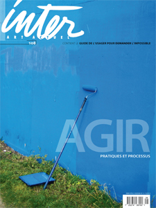 Inter, art actuel N° 108 Agir. Pratiques et processus - Intervention Editions