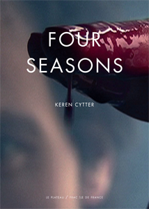 Keren Cytter - Four Seasons / Nightmare