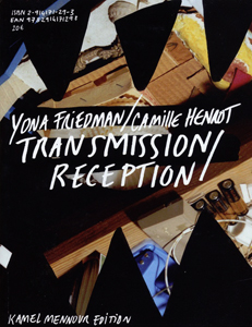 Yona Friedman, Camille Henrot - Transmission / Réception
