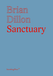 Brian Dillon - Sanctuary