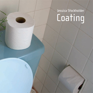 Jessica Stockholder - Coating