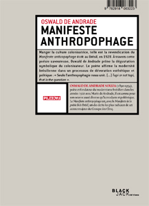 Suely Rolnik - Manifeste anthropophage / Anthropophagie zombie
