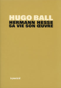 Hugo Ball - Hermann Hesse