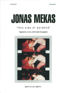 Jonas Mekas - This side of paradise - Fragments of an unfinished biography