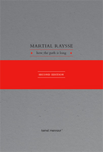 Martial Raysse - How the path is long