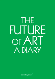 Ingo Niermann - The Future of Art - A Diary