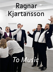 Ragnar Kjartansson - To Music