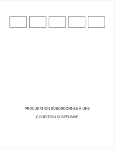 Procuration subordonnée à une condition suspensive