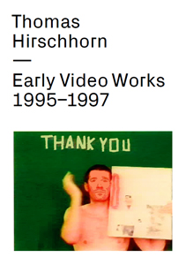 Thomas Hirschhorn - Early Video Works - 1995-1997 (DVD)