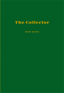 Marc Bauer - The Collector