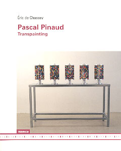 Eric de Chassey - Pascal Pinaud - Transpainting