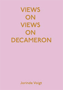Jorinde Voigt - Views on Views on Decameron