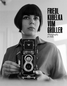Friedl Kubelka vom Gröller - Photography & Film (+ DVD)