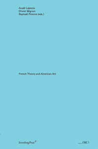 French Theory and American Art
