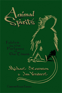 Jan Verwoert - Animal Spirits - Fables in the Parlance of Our Times