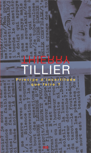 Thierry Tillier - Principe d\'incertitude - Que faire ?