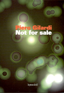 Piero Gilardi - Not for Sale - A la recherche de l\'art relationnel 1982-2000