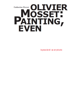 Catherine Perret - Olivier Mosset - Painting, even